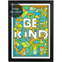 Be Kind by Supermundane, 48 x 65 cm (A2) Framed Typographic Wall Art Print, Multi