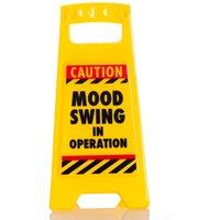 Mood Swing - Desk Warning Sign