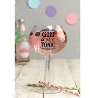 Gin is my Tonic Gin Balloon Glass.