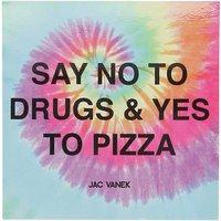 Jac Vanek Yes To Pizza Sticker tie dye