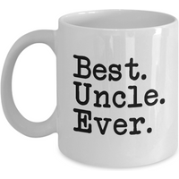 funny-mug-best-uncle-ever-best-gifts-for-your-uncle-11oz-coffee-mug