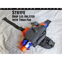 Custom NERF Tactical Gear - Stryfe Holster - Drop Leg Thigh Holster