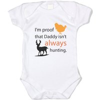 baffle-im-proof-daddy-isnt-always-hunting-white-cotton-onesie
