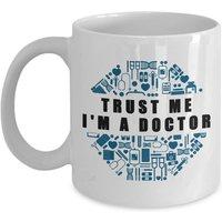 funny-mug-trust-me-im-a-doctor-best-gifts-for-doctor-11-oz-coffee-mug