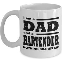funny-mug-i-am-a-dad-a-bartender-nothing-scares-me-best-gift-for-father-11oz