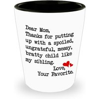 funny-mug-dear-mom-thanks-for-putting-up-with-a-bratty-child-love-your-fa