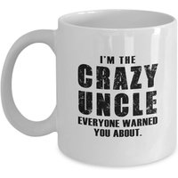 funny-mug-im-a-crazy-uncle-everyone-warned-you-about-best-gift-for-uncle