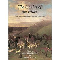 The Genius of the Place: The English Landscape Garden 1620-1820