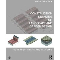 Construction Detailing for Landscape and Garden Design: Surf