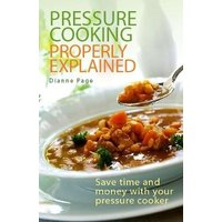 'Pressure Cooking Properly Explained: Save Time And Money With Your Pressure Cooker