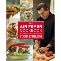 'The Air Fryer Cookbook: Deep-fried Flavour Made Easy, Without All The Fat!