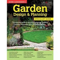 Home Gardeners Garden Design and Planning: Designing, planni