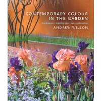 Contemporary Colour in the Garden: Top Designers, Inspiring