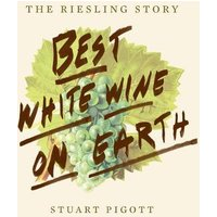 Best White Wine on Earth:The Riesling Book