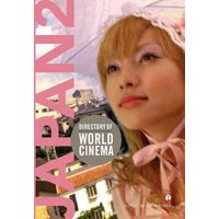 Directory of World Cinema: Japan 2: Volume 2