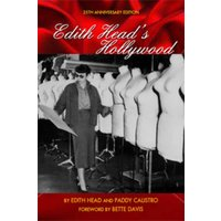 Edith Heads Hollywood: Twenty-fifth Anniversary Edition, The