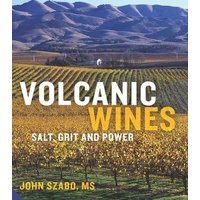 'Volcanic Wines: Salt, Grit And Power