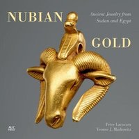 Nubian Gold: Ancient Jewelry from Sudan and Egypt