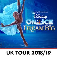 Disney On Ice - Dream Big