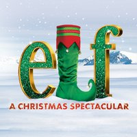 Elf - The Christmas Spectacular