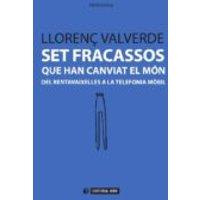 Set Fracassos Que Han Canviat El Món (ebook)
