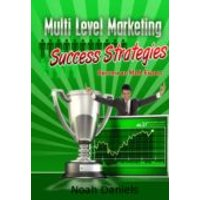 Multi Level Marketing Success Strategies (ebook)