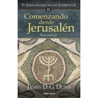 Comenzando Desde Jerusalén - 2 (ebook)