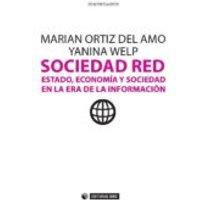 Sociedad Red. Estado Economía Y Sociedad En La Era De La Información (