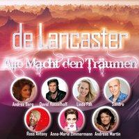 De Lancaster: Alle Macht den Träumen