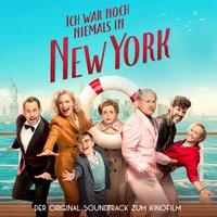 Ich war noch niemals in New York - Original Soundtrack