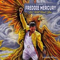 We Will Rock You - In Memory Of Freddy Mercury