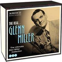 The Real... Glenn Miller