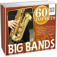 60 Top Hits - Big Bands