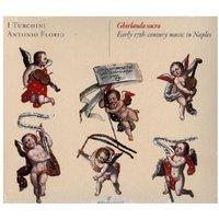 Ghirlanda Sacra - Neapolitanische Barockmusik, 1 Audio-CD