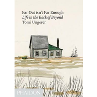 Far out isn't far enough. Life in the back of beyond