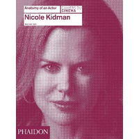 Nicole Kidman. Anatomy of an actor