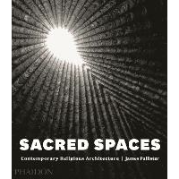 Sacred spaces. Contemporary religious architecture