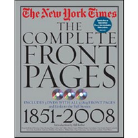 The New York Times complete front pages. Ediz. inglese