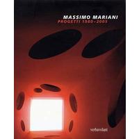 Massimo Mariani. Progetti 1980-2005. Ediz. italiana e inglese