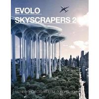 Evolo skyscrapers. Vol. 2