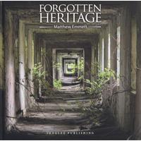 Forgotten heritage. Ediz. illustrata
