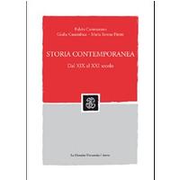 Storia contemporanea. Dal XIX al XXI secolo. Con CD-ROM