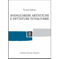 Avanguardie artistiche e dittature totalitarie