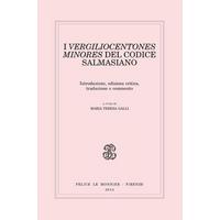 I Vergiliocentones minores del Codice Salmasiano