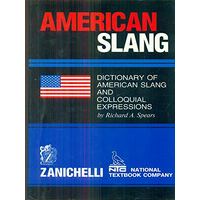 American slang. Dictionary of american slang and colloquial expressions