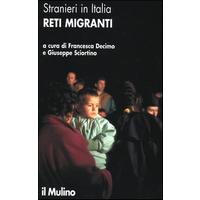 Stranieri in Italia. Reti migranti