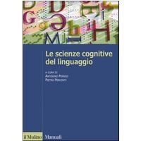 Le scienze cognitive del linguaggio