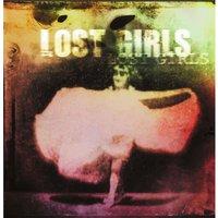 Lost Girls Heavyweight LP