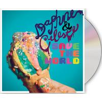 Daphne & Celeste Save The World (Signed) CD