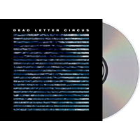 Dead Letter Circus CD